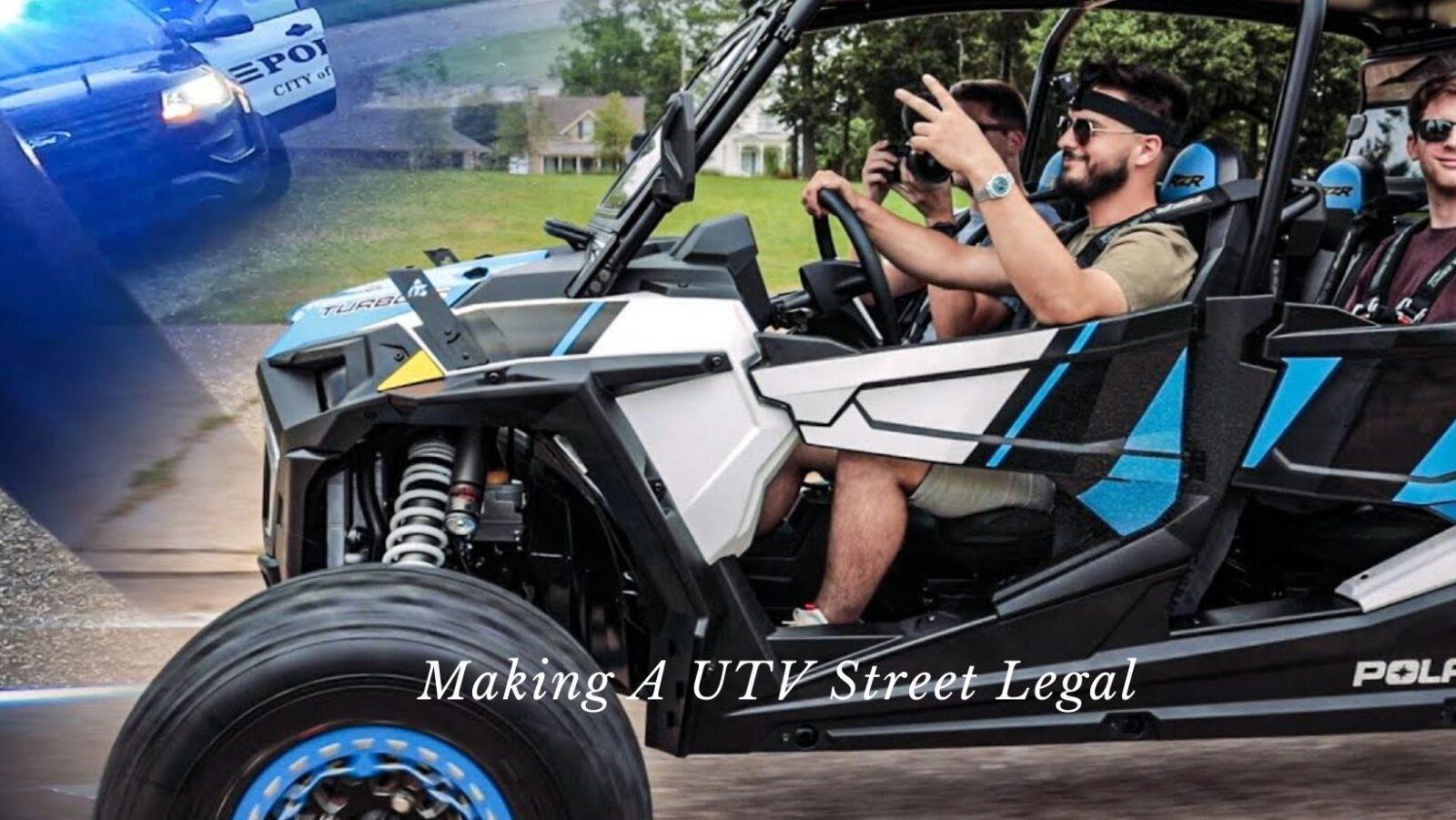 Making A UTV Street Legal